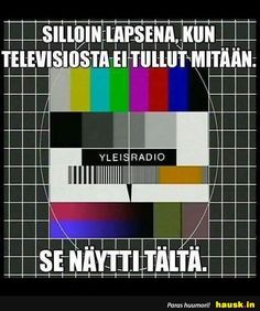 Silloin lapsena, kun televisiosta .. Good Old Times, Retro Toys, Do You Remember, Funny Photos, Live Life, Finland, Childhood Memories, Growing Up, Nostalgia