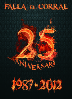 "25 Aniversari Falla ""el Corral"""