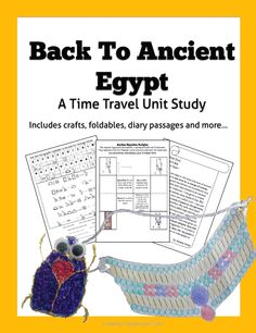 Daily Life In Ancient Egypt- A Time Travel Unit Study Follow an anthropologist who has been sent back in time through diary entries, foldable, crafts, and other activities while learning about daily life in ancient Egypt, including agriculture, housing, the afterlife, mummification, appearance, art, and more!