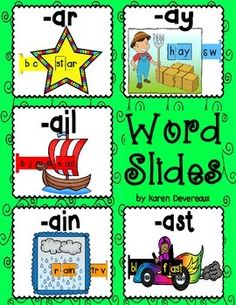 5 Word Slides for word families: ar, ay, ail, ain, astGraphics: star, hay, sail, rain, fastWord Family Words:bar, car, far, jar, mar, star, tarbay, day, hay, may, pay, ray, say, waybail, jail, mail, nail, pail, rail, sail, tailbrain, gain, main, pain, rain, train, vainblast, cast, fast, last, mast, past, vastGreat literacy center activity!Students slide the letter bar through the graphic to make words. 2 Word Slides per family:* 1 in color and ready to cut (I put these in my ABC center)* 1…