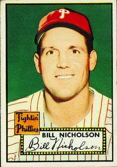 Bill Nicholson 1952 Outfield - Philadelphia Phillies  Card Number: 185  Series: Topps Series 1