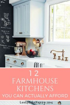 12 Farmhouse Kitchens You Can Actually Afford – Looks Like Happy #farmhouse #kitchen #farmhousekitchen #farmhousestyle #kitchendesign #farmhouseDIY