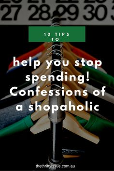 10 tips to help you stop spending - confessions of a shopaholic