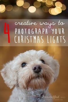 4 creative ways to photograph your Christmas lights.