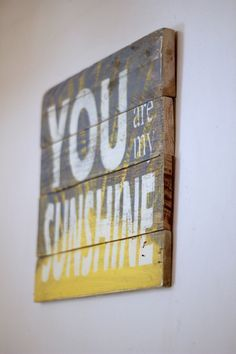 Reclaimed Wood Wall Art, Reclaimed Wood Sign, You Are My Sunshine, Wood  Sign With Quote, Pallet Sign, Rustic Sign, Farmhouse Sign