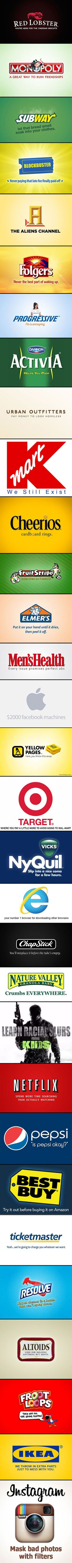 HAHAHA!!!!!  30 Funny and Honest Company Logos/ Slogans.