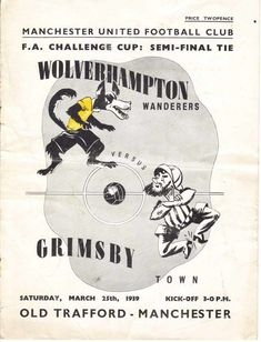 A rare matchday programme from Wolves' triumphant 1939 FA semi-final win over Grimsby is up for sale. Retro Football, Football Art, Football Program, Vintage Football, School Football, Fa Cup Final, Semi Final, Grimsby Town Fc, Wolverhampton Wanderers Fc