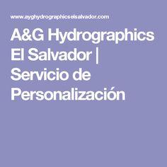 A&G Hydrographics El Salvador | Servicio de Personalización