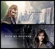 Kili & Fili. Aww! And your brother doesn't belong with Tauriel!<---I CONCUR << YES. I am so upset about this.....