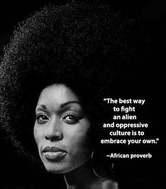 "kemetic-dreams: ""The best way to fight an alien and oppressive culture is to embrace your own- African proverb "" This is true! Black History Quotes, Black Quotes, Black History Facts, African Quotes, African American Quotes, Serato Dj, African Proverb, Black Pride, Black Power"