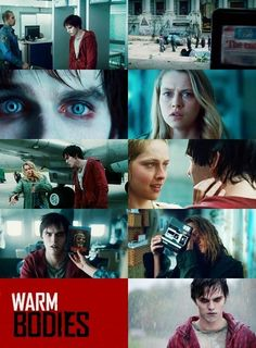 Warm Bodies Like the thought behind the movie, but this did not seem like a comedy to me.
