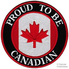 Proud To Be Canadian Embroidered Patch Canada Maple Leaf Flag Iron-On Biker Emblem - Peak Accessories Canadian Things, I Am Canadian, Canadian History, American History, Canadian Free Stuff, Canada Eh, Toronto Canada, Canada Funny, All About Canada