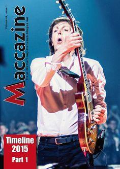 Maccazine – Timeline 2015, part 1, Volume 44 number 1, 2016. Paul McCartney Fanclub – www.mccartneymaccazine.com