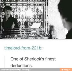 """I just imagined little Sherlock looking in the mirror as a child and suddenly saying """"That's my face."""""""