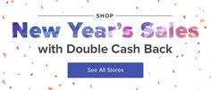 Get Your Shop On! Countdown to the New Year with Double Cash Back - See All Stores
