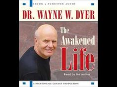 Wayne Dyer - Seminar - How to be Happy for Ever & Ever - YouTube