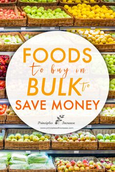 Foods to Buy in Bulk to Save Money « Principles of Increase Save Money On Groceries, Ways To Save Money, Money Tips, Money Saving Tips, Money Hacks, Saving Ideas, Frugal Living Tips, Frugal Tips, Grocery Savings Tips