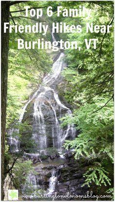 Top 6 Family Friendly Hikes near Burlington, VT