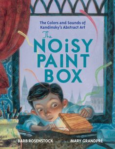 THE NOISY PAINT BOX by Barb Rosenstock This is a great historical fictional account of the Russian artist, Kandinsky. Show your child Russia on a map, read this book, take your child to the art museum to see some of Kandinsky's work, give your child a paint box with a palette for mixing colors. Play classical music while your child paints! Voila! A wonderful experience for you both!