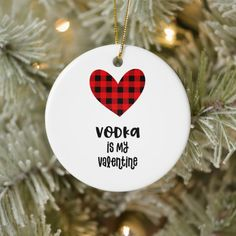 Shop I'm So Glad We're a Thing Buffalo Plaid Valentine Ceramic Ornament created by deloresart. Valentine Gifts For Kids, Funny Valentine, Valentine Crafts, Be My Valentine, Buffalo Plaid, Vodka, Diy And Crafts, Christmas Bulbs, Ceramics