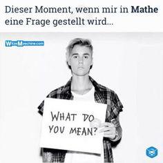 Dieser Moment wenn Sprüche - Mathewitze - Justin Bieber Fail
