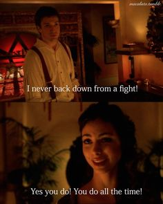 """Firefly, """"Shindig."""" I never back down...except for all the time, I guess."""