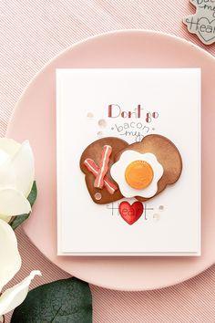 """Spellbinders   Don't Go """"Bacon"""" My Heart card by Yana Smakula using Spellbinders Breakfast Club Cling Stamp and Die Set #spellbinders #cardmaking"""