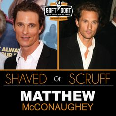 #MatthewMcConaughey #malegrooming #shaving #sexyscruff #stubble #mensfashion #celebrities #Hollywoodhunks