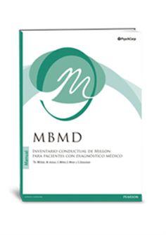 MBMD : Inventario conductual de Millon para pacientes con diagnóstico médico / Theodore Millon... [et al.]