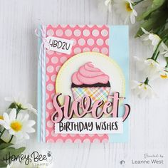Buzzworthy Stamps, Dies and Paper Craft Supplies Girl Birthday Cards, Handmade Birthday Cards, Birthday Wishes, Birthday Celebration, Paper Craft Supplies, Paper Crafts, Bee Cupcakes, Honey Bee Stamps, Bee Cards