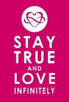 """INFINITE LOVE (STAY TRUE and LOVE INFINITELY"" Original Swag Collection from PolyamorousArt in Plum Pink"