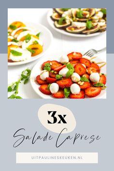 Vandaag deel ik niet één, maar 3 salade caprese recepten met jullie. Ik ben dol op de klassieke Caprese salade met tomaat, mozzarella en basilicum. Tijdens mijn vakantie in Italië heb ik bijna dagelijks een Caprese salade gegeten. Eenmaal thuis leek het mij leuk om een aantal variaties te bedenken op de klassieke Caprese salade. Ik heb drie variaties bedacht, maar er zijn natuurlijk veel meer mogelijkheden. Nu zijn de Caprese Vijg, de Caprese Nectarine en de Caprese Aardbei aan de beurt. Bruchetta Recipe, Baking, Recipes, Bakken, Ripped Recipes, Backen, Sweets, Cooking Recipes