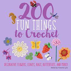 200 Fun Things to Crochet: Decorative Flowers, Leaves, Bu... https://smile.amazon.com/dp/1250111730/ref=cm_sw_r_pi_dp_x_.agYybHBA31TS
