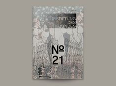 Magazin der Kulturstiftung des Bundes No. 21