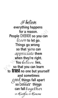 """.Everything except...""""everything happens for a reason""""."""