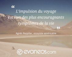 #inspiration #voyage #Evaneos #vie #optimisme #Repplier #essayiste #USA #désert