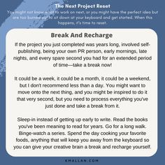 Break And Recharge. Taken from the #blog post, The Next Project Reset. #wednesdaywisdom #writers #writingcommunity #writingtruths #writingtips #writersofinstagram #authorsofinstagram #writerscafe #writingproblems #writingadvice Writing Problems, Wednesday Wisdom, Writing Advice, Might Have, Self Publishing, The Next, Project Yourself, Writers, Shit Happens