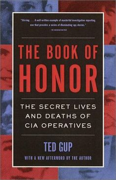 I really liked this one!   The Book of Honor : The Secret  Lives and Deaths of CIA Operatives by Ted Gup, http://www.amazon.com/dp/0385495412/ref=cm_sw_r_pi_dp_-DnCqb1153TN0