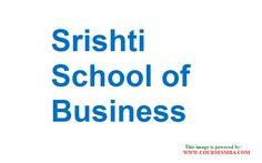 Indian MBA colleges ranking - Find MBA career in Srishti School of Business & also all MBA colleges in India complete details @ http://www.coursesmba.com/