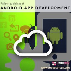 Rules and regulations are there to follow if you want to deliver stunning apps in the era of mobility solutions with Android app Development. iMOBDEV Technologies follows it.