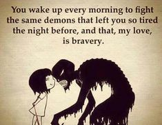 Strength Quotes : Dysphoria is honestly like a monster and everyday you wake up having to face thi