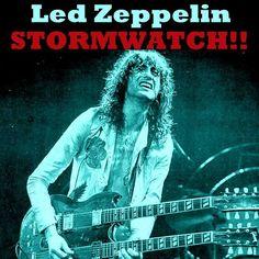 Led Zeppelin - Stormwatch!! (June 3, 1977 at Tampa Stadium, Tampa, Florida)