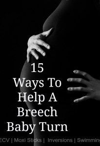 15 Ways To Help a Breech Baby Rotate - Trimester Talk Turn A Breech Baby, Breech Babies, Baby Workout, Pregnancy Workout, Posterior Baby, Breech Birth, Spinning Babies, Baby Position, Pregnancy Labor