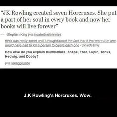 The one thing about this is that though its true that she killed seven people (her horcruxes) so many other people died. The list is not limited to these 7 so I can't really call them horcruxes. I think if you could find a person from each book that died, those would be her real horcruxes. On the other hand Voldemort killed more that 7 people too so I guess the argument goes both ways.