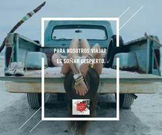 Para nosotros viajar es soñar despierto #AmoViajar #FelizSemana