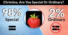 Are You Special Or Ordinary?