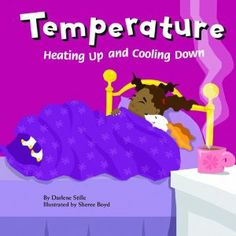 Temperature: Heating Up and Cooling Down (Amazing Science (Picture Window)) by Stille. $7.95. Publisher: Picture Window Books (January 1, 2006). Publication: January 1, 2006. Series - Amazing Science (Picture Window). Reading level: Ages 5 and up