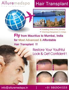 Hair Transplant surgery is procedure Which can Restore Lost Hair and Replace or Re-shape your Hairline with your Own Natural by Celebrity Hair Transplant surgeon Dr. Milan Doshi. Fly to India for Hair Transplant surgery (also known as Hair Transplantation, Hair Restoration) at affordable price/cost compare to Curepipe, Centre De Flacq, Quatre Bornes,MAURITIUS at Alluremedspa, Mumbai, India.   For more info- http://Alluremedspa-mauritius.com/cosmetic-surgery/hair-transplant.html