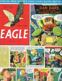 'Dan Dare' on the cover of 'Eagle' July 1954 andrewdarlington.blogspot.co.uk Eight Miles Higher
