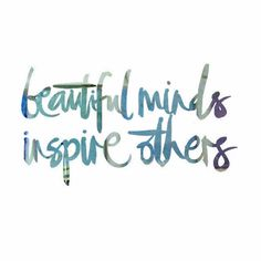 Let the fun begin! Your beautiful mind was made to inspire others amazing lady! Words Quotes, Wise Words, Life Quotes, Life Sayings, Text Quotes, Beautiful Mind, Beautiful Words, Beautiful Things, Inspire Others